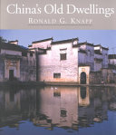 China's Old Dwellings