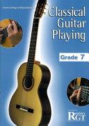 Classical Guitar Playing  Grade 7