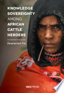 Knowledge Sovereignty Among African Cattle Herders