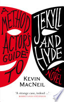 A Method Actor s Guide to Jekyll and Hyde