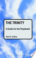 The Trinity  A Guide for the Perplexed