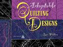Adaptable Quilting Designs