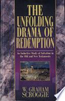 Unfolding Drama of Redemption  Scroggie