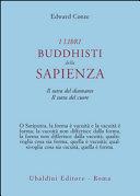 I libri buddisti della sapienza. Sutra del cuore. Sutra del diamante