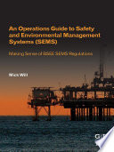 An Operations Guide to Safety and Environmental Management Systems  SEMS