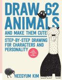 Draw 62 Animals and Make Them Cute