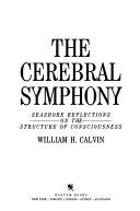 The Cerebral Symphony