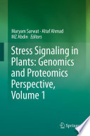 Stress Signaling in Plants: Genomics and Proteomics Perspective