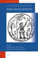 A Companion to the Huguenots