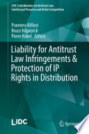 Liability for Antitrust Law Infringements   Protection of IP Rights in Distribution