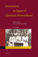 Encounters in Quest of Christian Womanhood