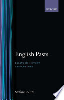 English Pasts   Essays in History and Culture