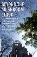Beyond The Mushroom Cloud Book PDF