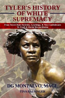 Tyler s History of White Supremacy