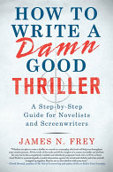 How to Write a Damn Good Thriller