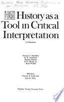 History As a Tool in Critical Interpretation