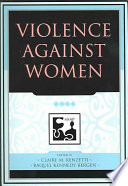 """Violence Against Women"" by Claire M. Renzetti, Raquel Kennedy Bergen"