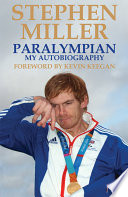 Paralympian, My Autobiography