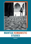 Mantua Humanistic Studies. Volume I
