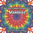 Adult Color by Numbers Coloring Book of Mandalas ebook