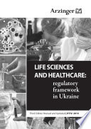 LIFE SCIENCES AND HEALTHCARE  regulatory framework in Ukraine