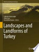 Landscapes and Landforms of Turkey