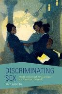 Discriminating Sex