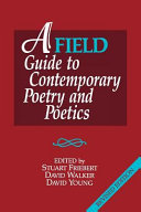 A Field Guide to Contemporary Poetry and Poetics Book