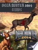 Deer Hunter 2014 Guide