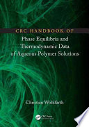 CRC Handbook of Phase Equilibria and Thermodynamic Data of Aqueous Polymer Solutions Book