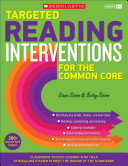 Targeted Reading Interventions for the Common Core  Grades K 3