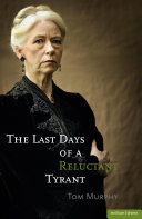 The Last Days of a Reluctant Tyrant
