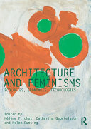 Pdf Architecture and Feminisms
