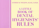 A Little Book of Dental Hygienists' Rules