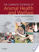 """The Complete Textbook of Animal Health & Welfare E-Book"" by Jane Williams"