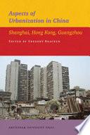 Aspects of Urbanization in China