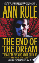 The End Of The Dream The Golden Boy Who Never Grew Up Book PDF