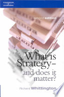 """""""What is Strategy and Does it Matter?"""" by Richard Whittington"""