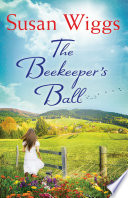 The Beekeeper's Ball (A Bella Vista novel, Book 2)