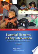 Essential Elements In Early Intervention Visual Impairment And Multiple Disabilities Second Edition