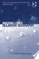 Missing Links In Labour Geography