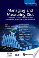Managing and Measuring Risk