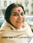 """Every Day with Shri Mataji"" by Shri Mataji Nirmala Devi"