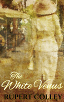 The White Venus: World War Two Historical Fiction