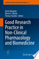 Good Research Practice in Non Clinical Pharmacology and Biomedicine