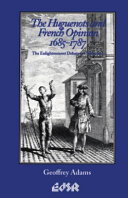 The Huguenots and French Opinion  1685 1787