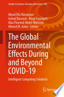 The Global Environmental Effects During and Beyond COVID 19