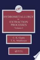 Hydrometallurgy in Extraction Processes, Volume I