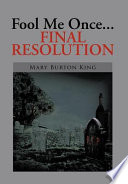 Fool Me Once Final Resolution Book