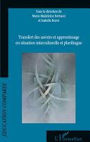 Pdf Transfert des savoirs et apprentissage en situation interculturelle et plurilingue Telecharger